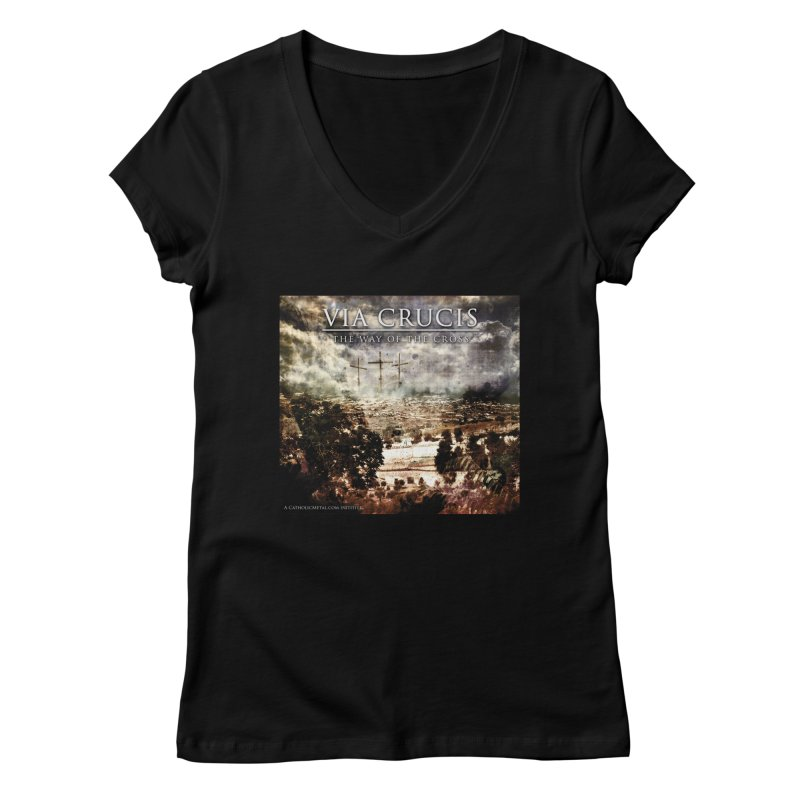 Via Crucis, The Way of the Cross Women's V-Neck by Catholic Metal Merch