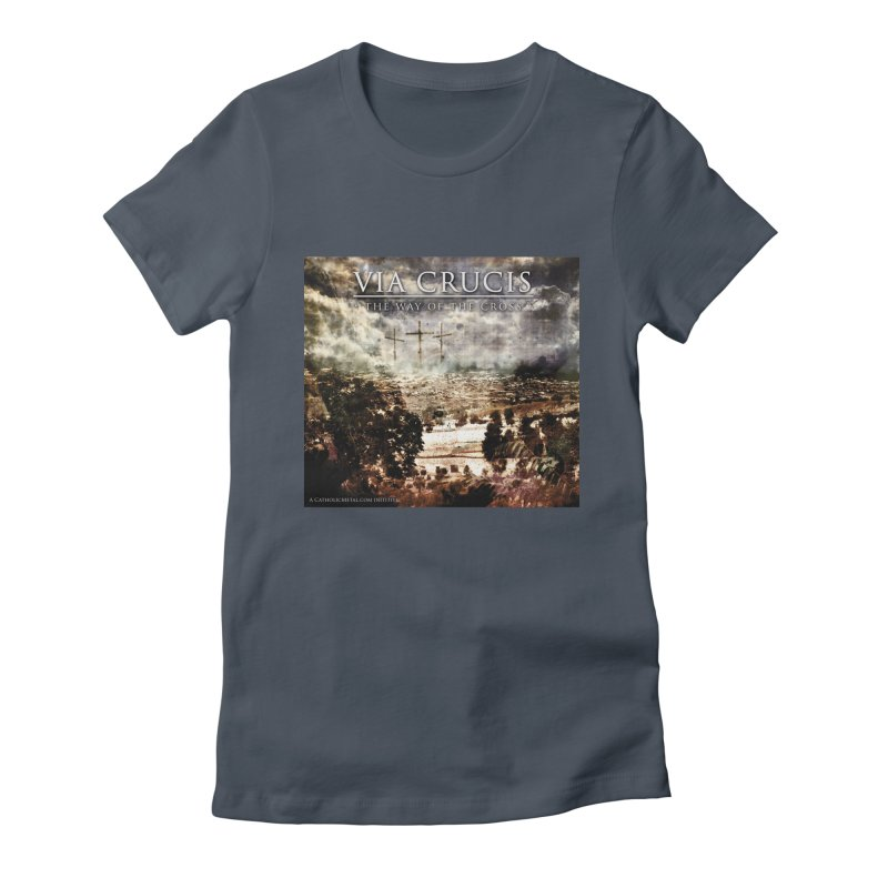 Via Crucis, The Way of the Cross Women's Fitted T-Shirt by Catholic Metal Merch