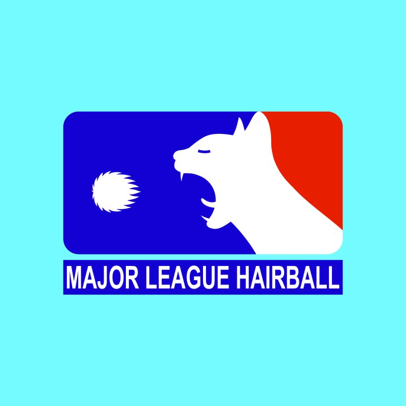 MAJOR LEAGUE HAIRBALL by CAT IN ORBIT Artist Shop