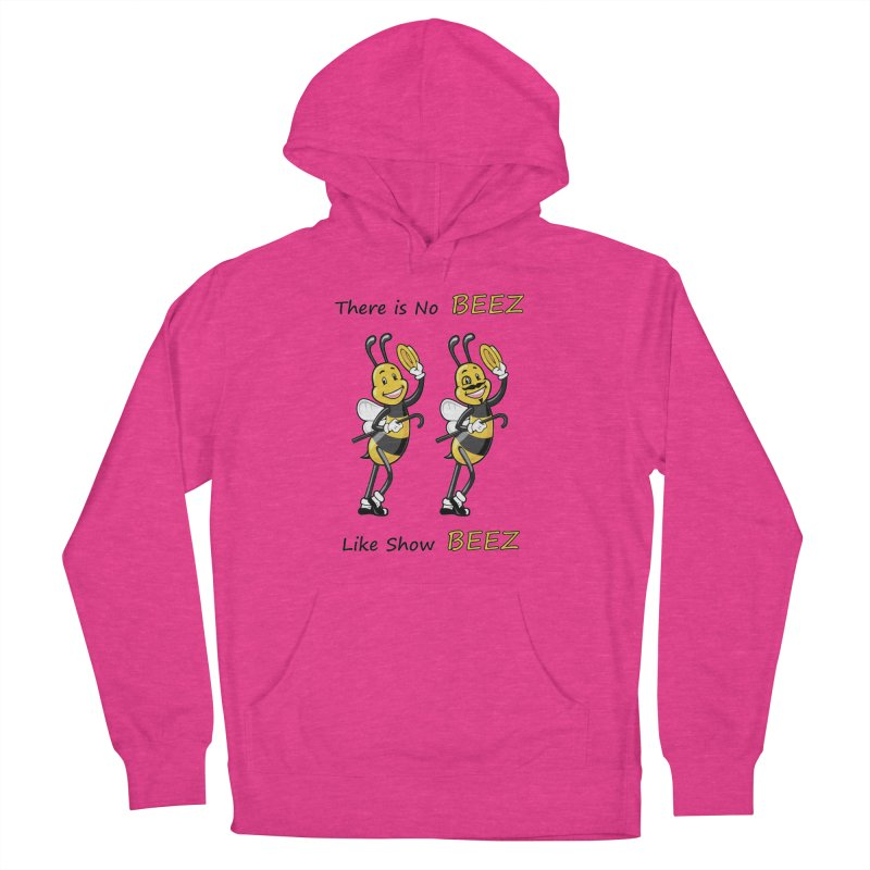 THERE IS NO BEEZ, LIKE SHOW BEEZ Women's Pullover Hoody by CAT IN ORBIT Artist Shop