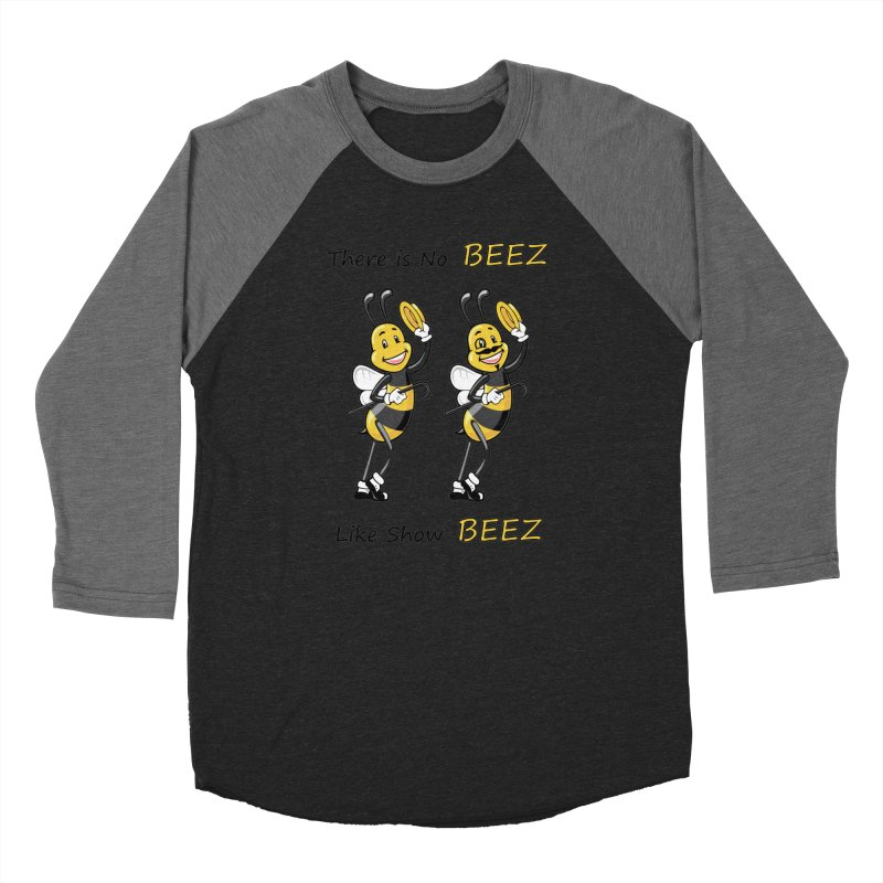 THERE IS NO BEEZ, LIKE SHOW BEEZ Women's Baseball Triblend T-Shirt by CAT IN ORBIT Artist Shop