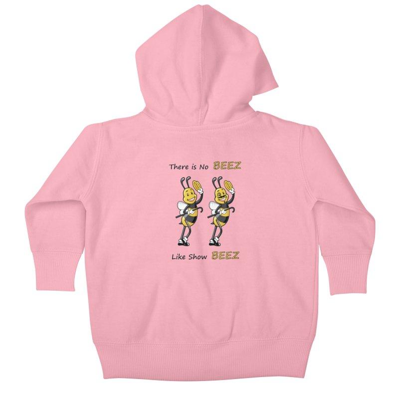 THERE IS NO BEEZ, LIKE SHOW BEEZ Kids Baby Zip-Up Hoody by CAT IN ORBIT Artist Shop