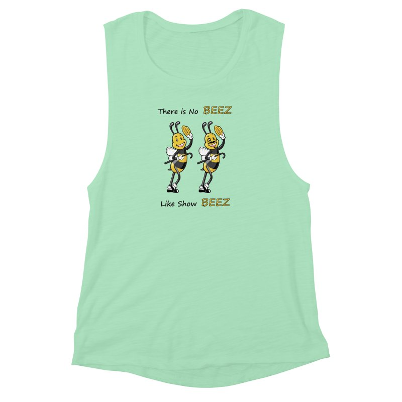 THERE IS NO BEEZ, LIKE SHOW BEEZ Women's Muscle Tank by CAT IN ORBIT Artist Shop