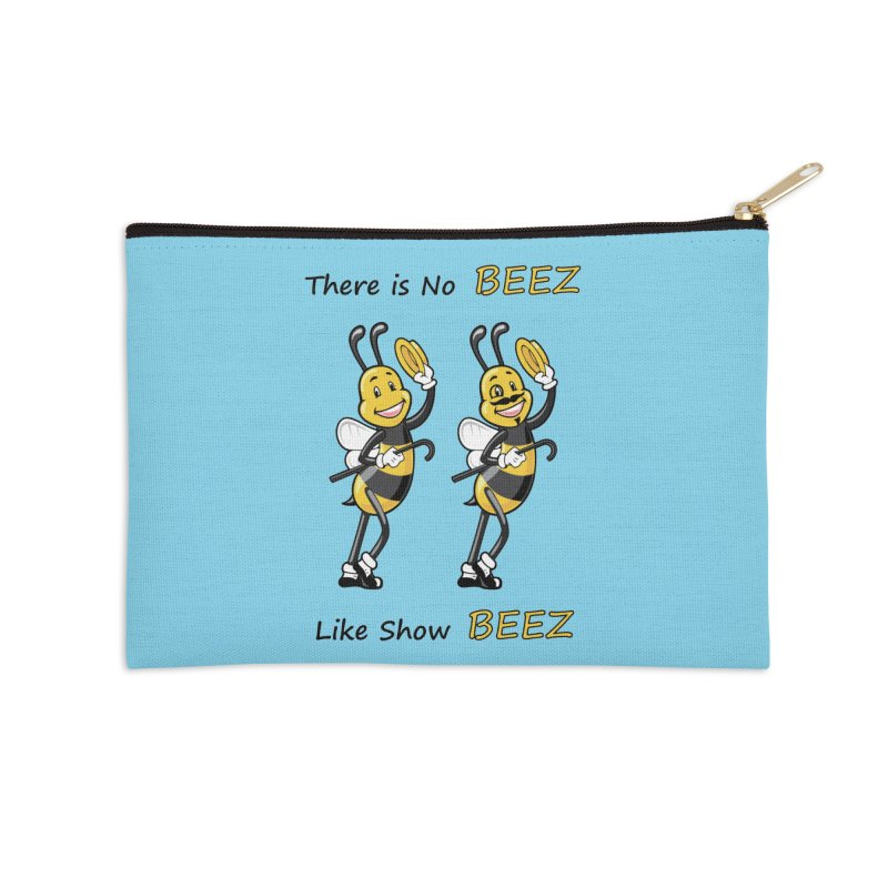 THERE IS NO BEEZ, LIKE SHOW BEEZ Accessories Zip Pouch by CAT IN ORBIT Artist Shop