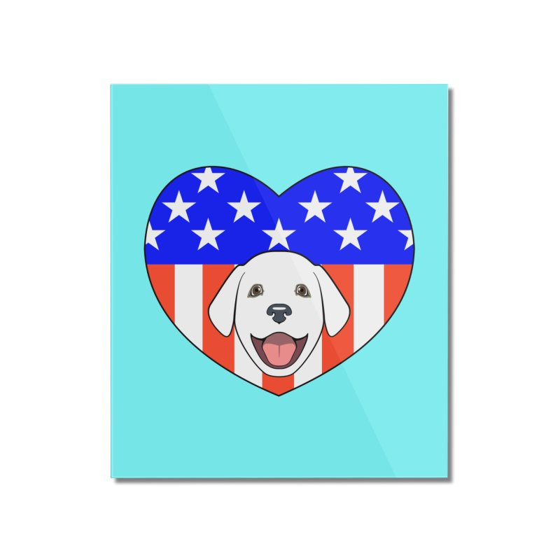 ALL AMERICAN DOG LOVER Home Mounted Acrylic Print by CAT IN ORBIT Artist Shop