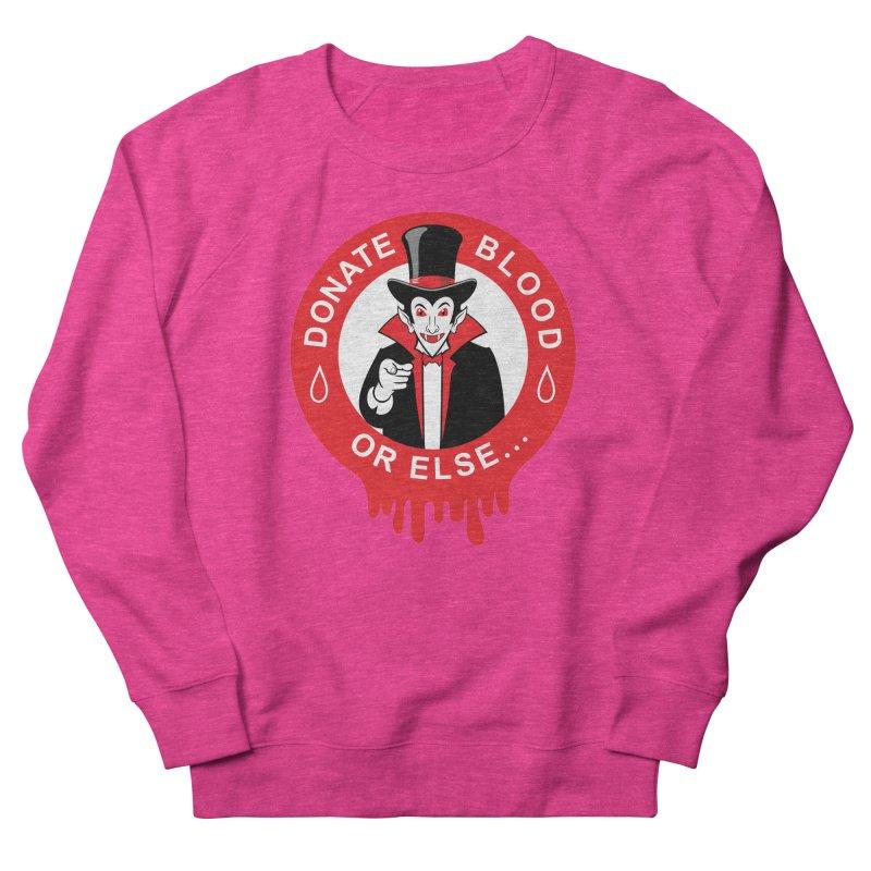 DONATE BLOOD Women's French Terry Sweatshirt by CAT IN ORBIT Artist Shop