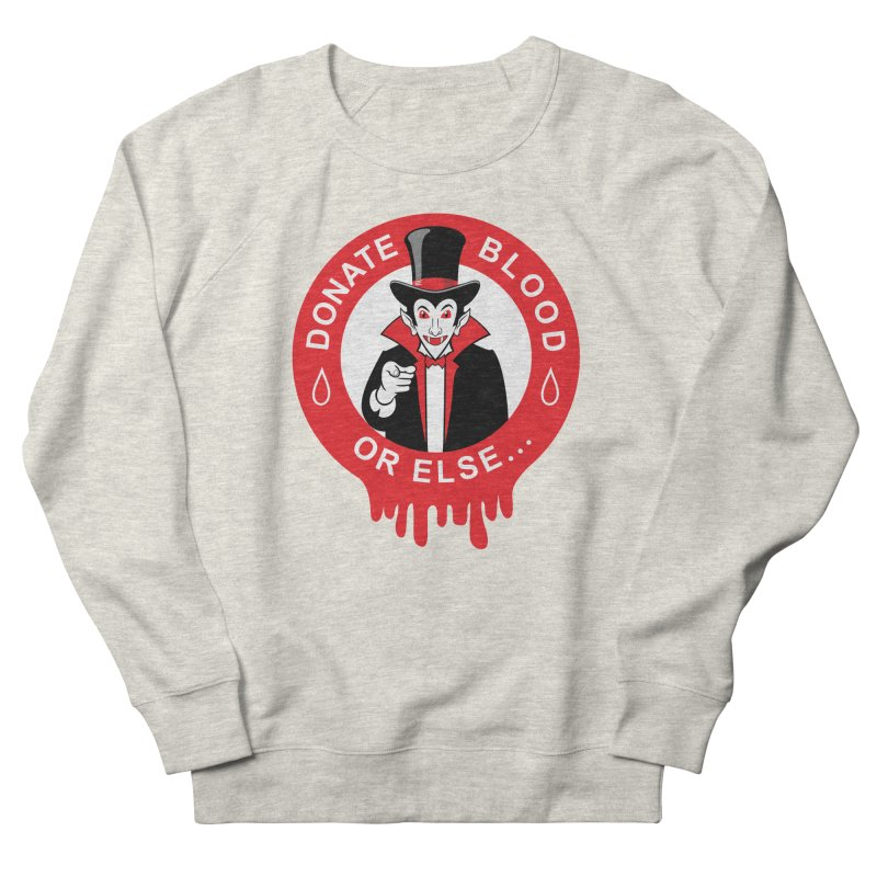 DONATE BLOOD Women's Sweatshirt by CAT IN ORBIT Artist Shop