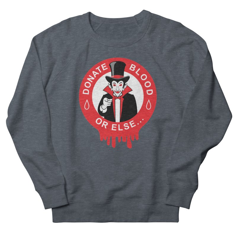 DONATE BLOOD Men's Sweatshirt by CAT IN ORBIT Artist Shop