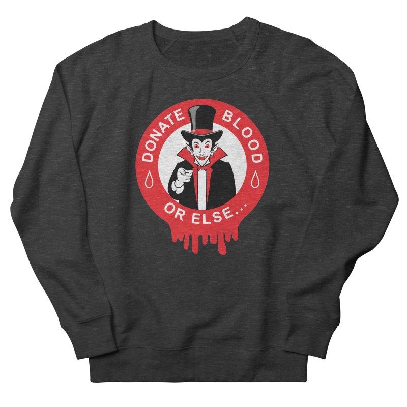 DONATE BLOOD Men's French Terry Sweatshirt by CAT IN ORBIT Artist Shop
