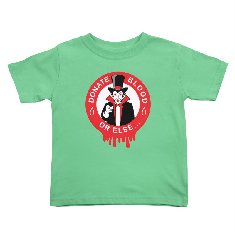 DONATE BLOOD Kids Toddler T-Shirt by CAT IN ORBIT Artist Shop