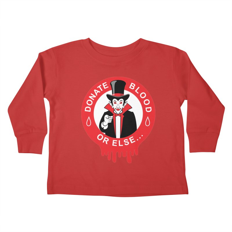DONATE BLOOD Kids Toddler Longsleeve T-Shirt by CAT IN ORBIT Artist Shop