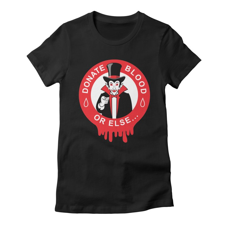 DONATE BLOOD Women's Fitted T-Shirt by CAT IN ORBIT Artist Shop