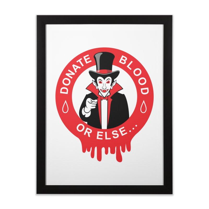 DONATE BLOOD Home Framed Fine Art Print by CAT IN ORBIT Artist Shop