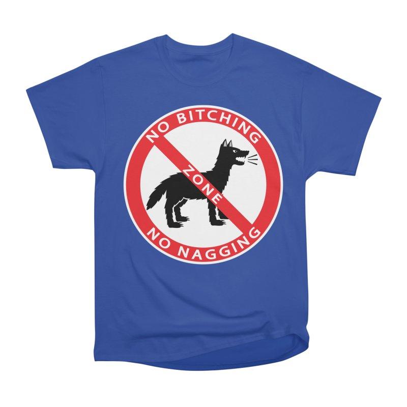 NO BITCHING, NO NAGGING ZONE Men's Heavyweight T-Shirt by CAT IN ORBIT Artist Shop