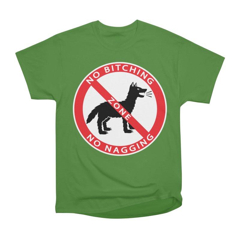 NO BITCHING, NO NAGGING ZONE Men's Classic T-Shirt by CAT IN ORBIT Artist Shop