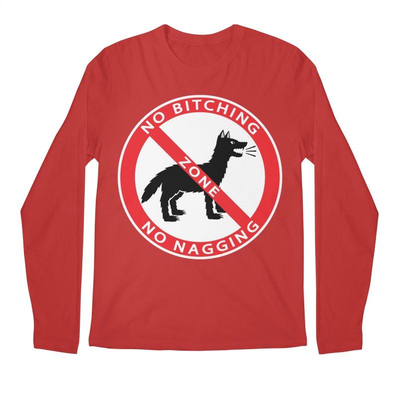 NO BITCHING, NO NAGGING ZONE Men's Longsleeve T-Shirt by CAT IN ORBIT Artist Shop