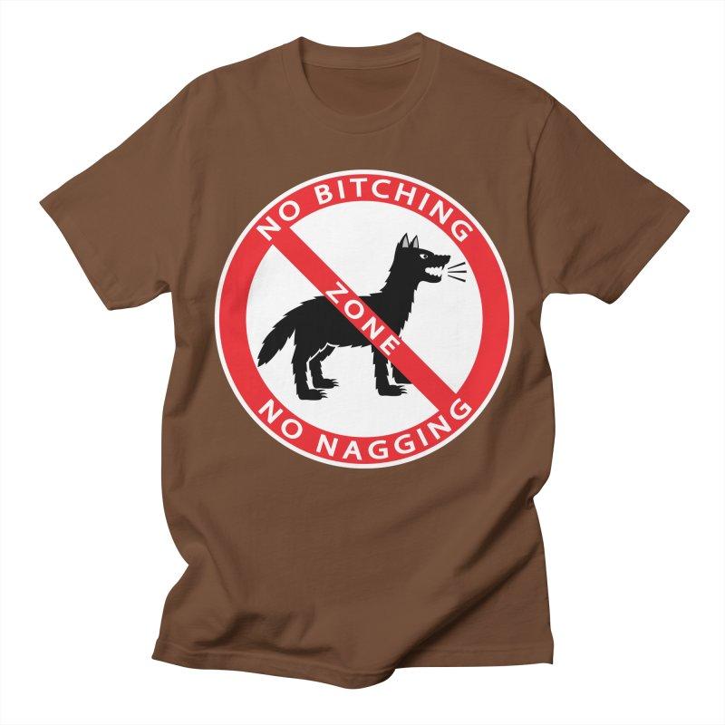 NO BITCHING, NO NAGGING ZONE Women's Regular Unisex T-Shirt by CAT IN ORBIT Artist Shop