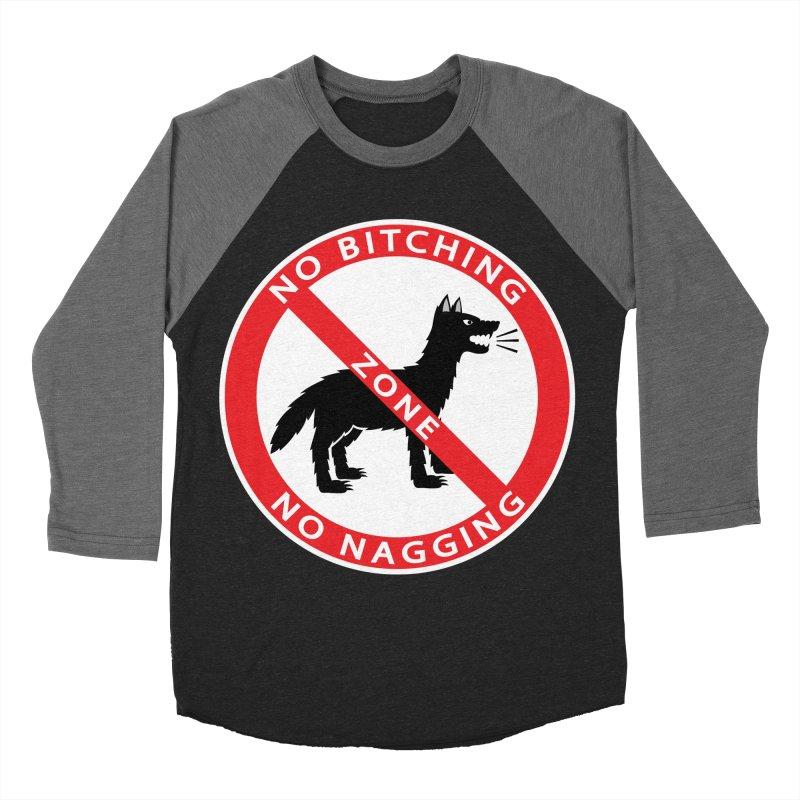 NO BITCHING, NO NAGGING ZONE Women's Baseball Triblend Longsleeve T-Shirt by CAT IN ORBIT Artist Shop