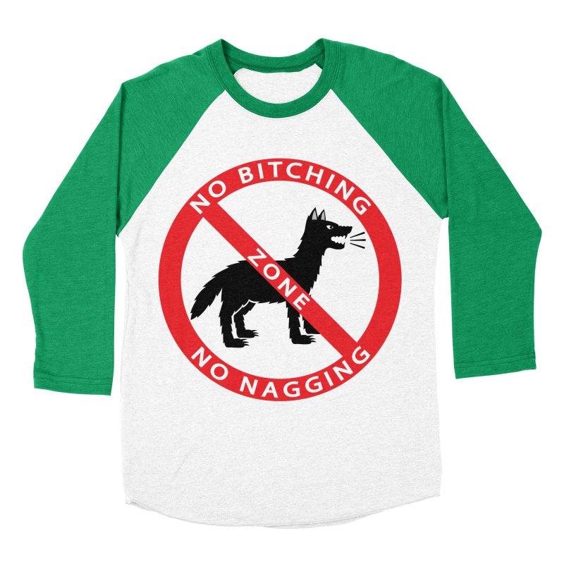 NO BITCHING, NO NAGGING ZONE Men's Baseball Triblend Longsleeve T-Shirt by CAT IN ORBIT Artist Shop