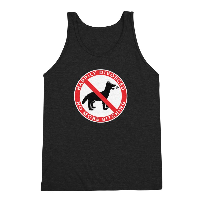 HAPPILY DIVORCED, NO MORE BITCHING Men's Triblend Tank by CAT IN ORBIT Artist Shop