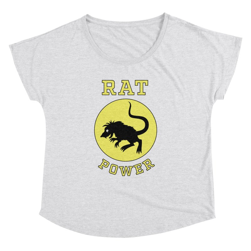 RAT POWER Women's Dolman Scoop Neck by CAT IN ORBIT Artist Shop