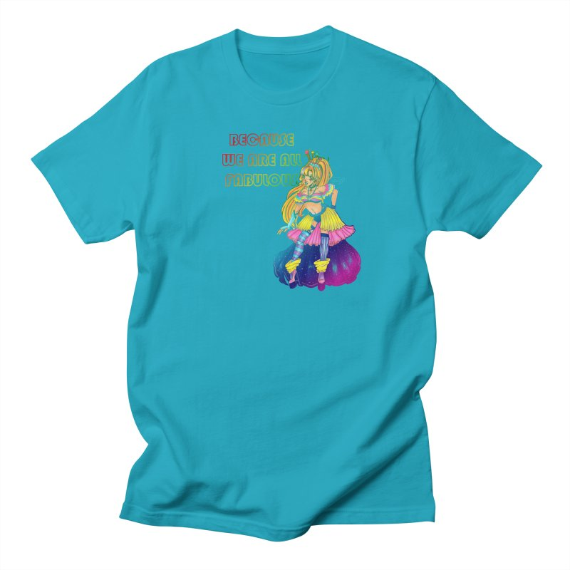 We Are Fabulous! Women's T-Shirt by catiworks's Artist Shop