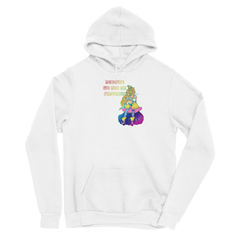 We Are Fabulous! Men's Pullover Hoody by catiworks's Artist Shop