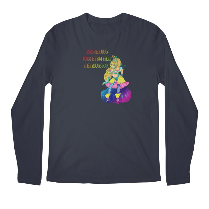 We Are Fabulous! Men's Longsleeve T-Shirt by catiworks's Artist Shop