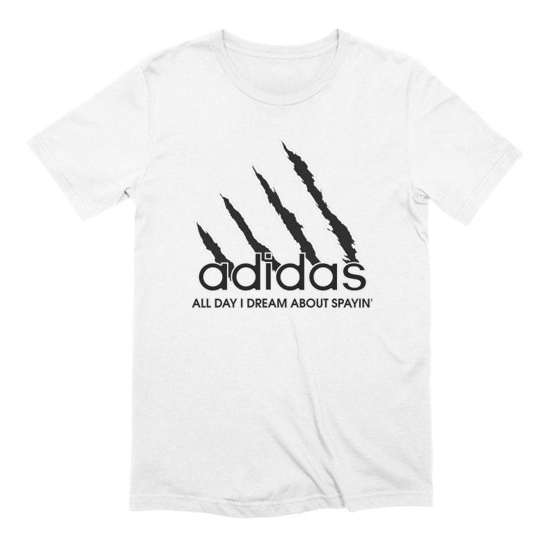 Cat Men Unite - All Day I Dream About Spayin' Men's T-Shirt by Cat Man of West Oakland's Artist Shop