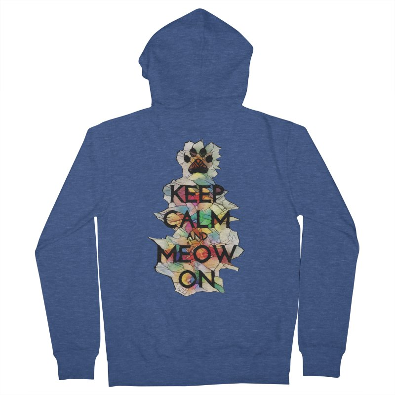 Keep Calm and Meow on Men's Zip-Up Hoody by Catopathy