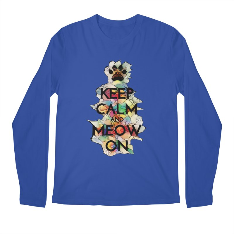 Keep Calm and Meow on Men's Longsleeve T-Shirt by Catopathy
