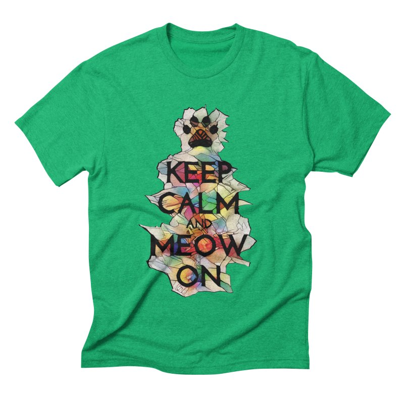 Keep Calm and Meow on Men's Triblend T-shirt by Catopathy