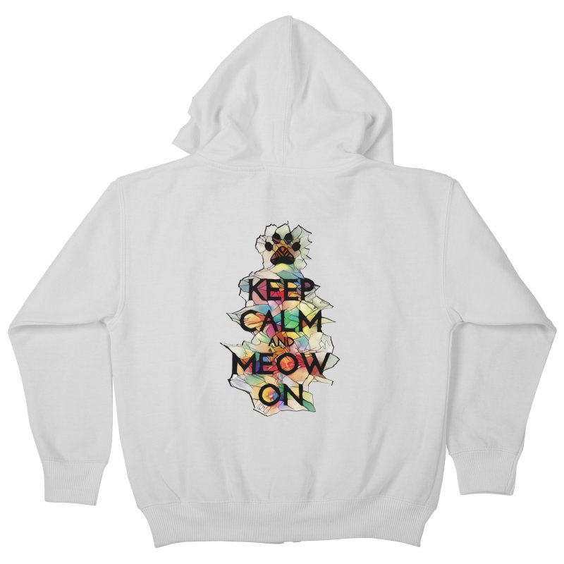 Keep Calm and Meow on Kids Zip-Up Hoody by Catopathy