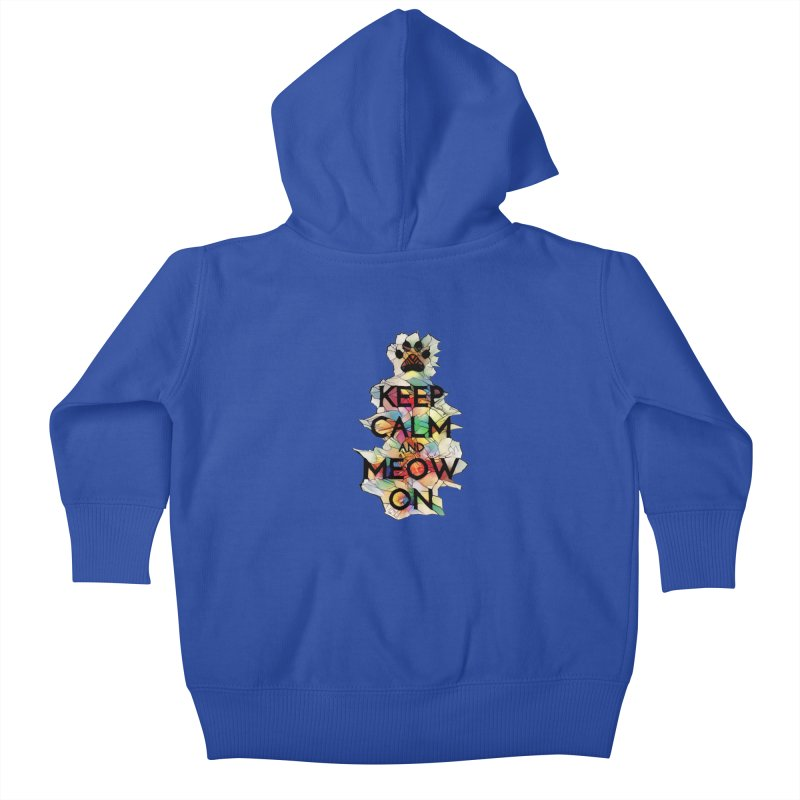 Keep Calm and Meow on Kids Baby Zip-Up Hoody by Catopathy