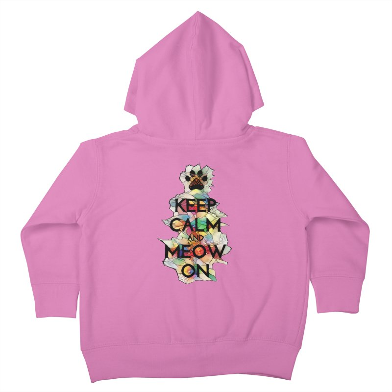 Keep Calm and Meow on Kids Toddler Zip-Up Hoody by Catopathy