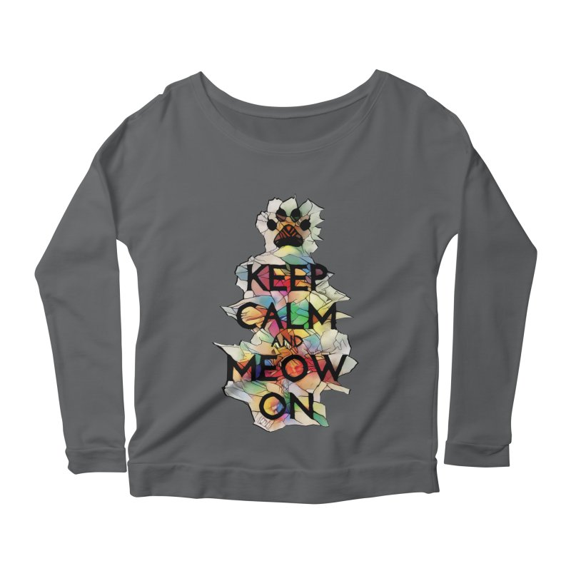 Keep Calm and Meow on Women's Longsleeve Scoopneck  by Catopathy