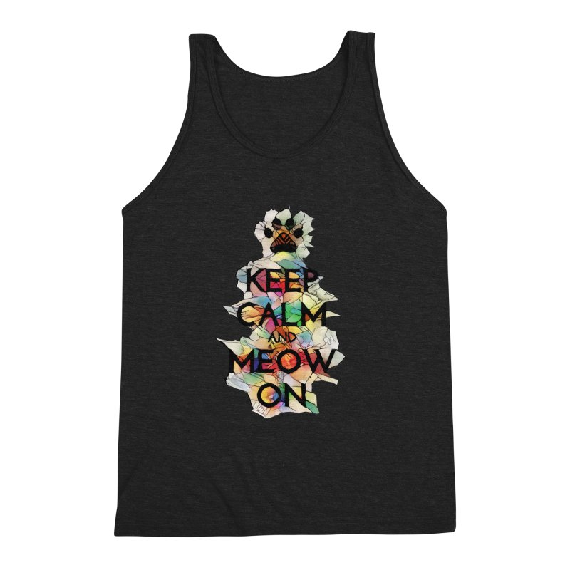 Keep Calm and Meow on Men's Triblend Tank by Catopathy
