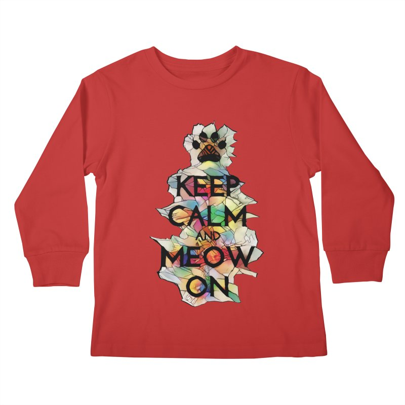 Keep Calm and Meow on Kids Longsleeve T-Shirt by Catopathy