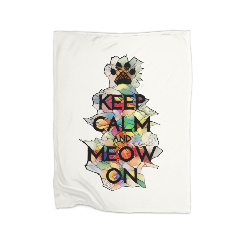 Keep Calm and Meow on Home Blanket by Catopathy
