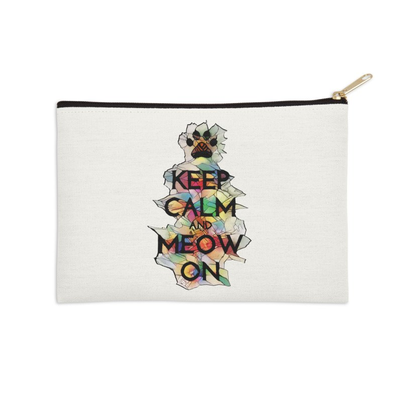 Keep Calm and Meow on Accessories Zip Pouch by Catopathy