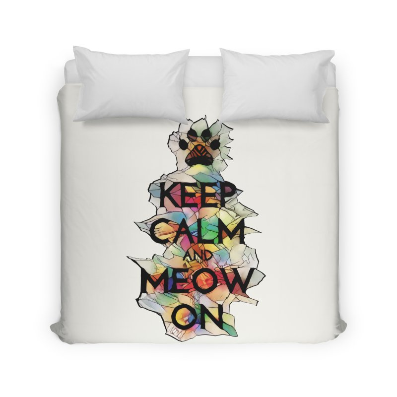 Keep Calm and Meow on Home Duvet by Catopathy