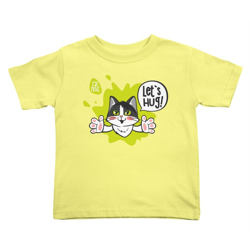 Let's hug! Kids Toddler T-Shirt by SHOP CatPusic