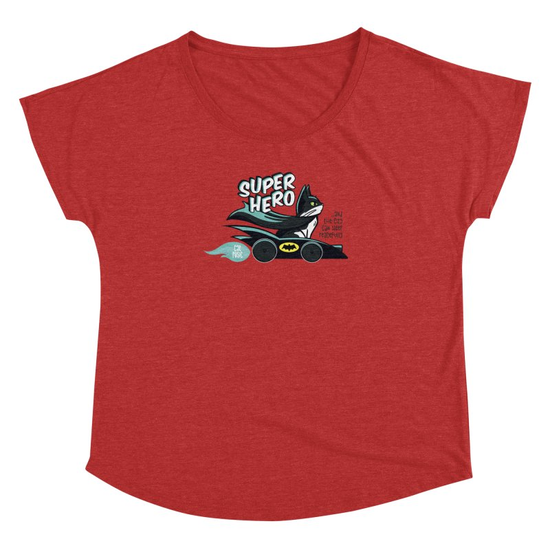 Super Hero Women's Dolman Scoop Neck by SHOP CatPusic
