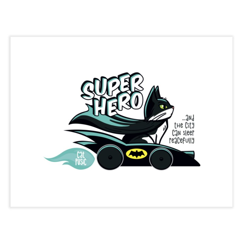 Super Hero Home Fine Art Print by SHOP CatPusic