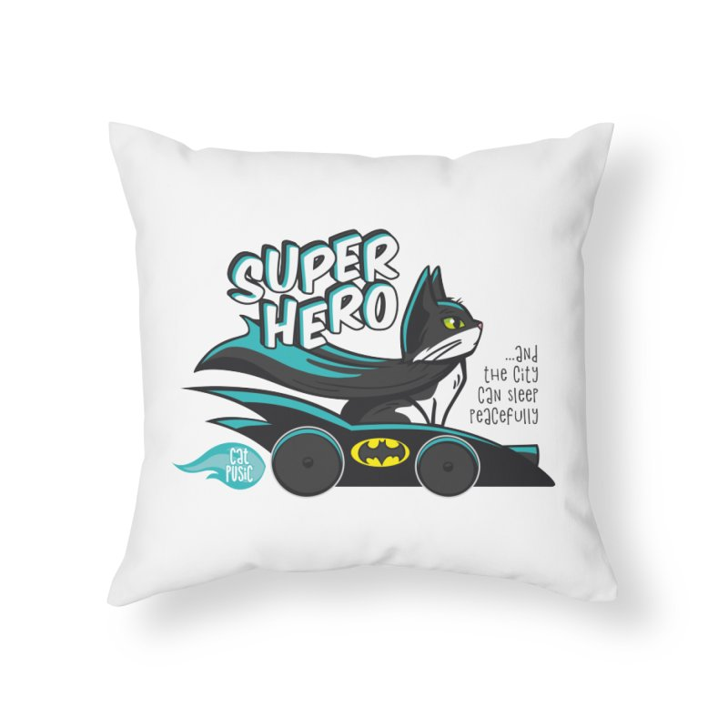 Super Hero Home Throw Pillow by SHOP CatPusic