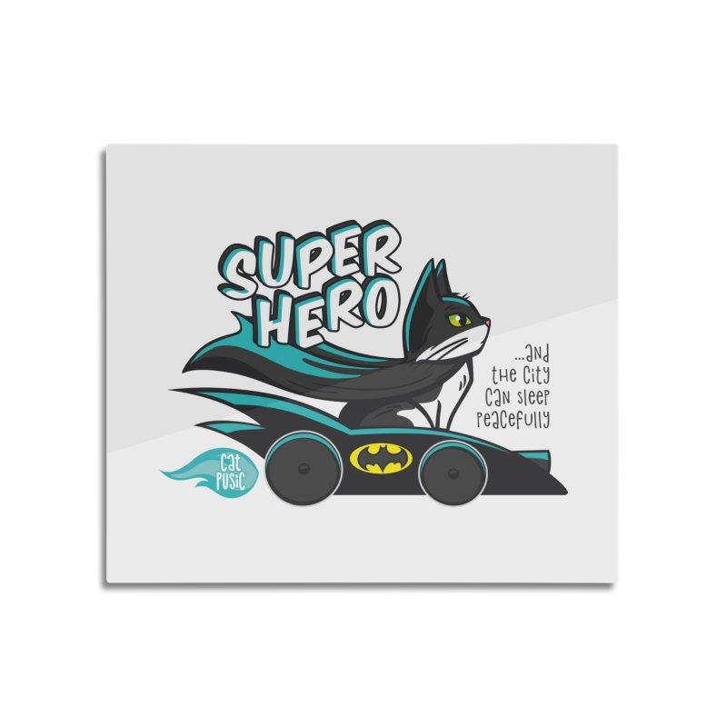 Super Hero Home Mounted Aluminum Print by SHOP CatPusic