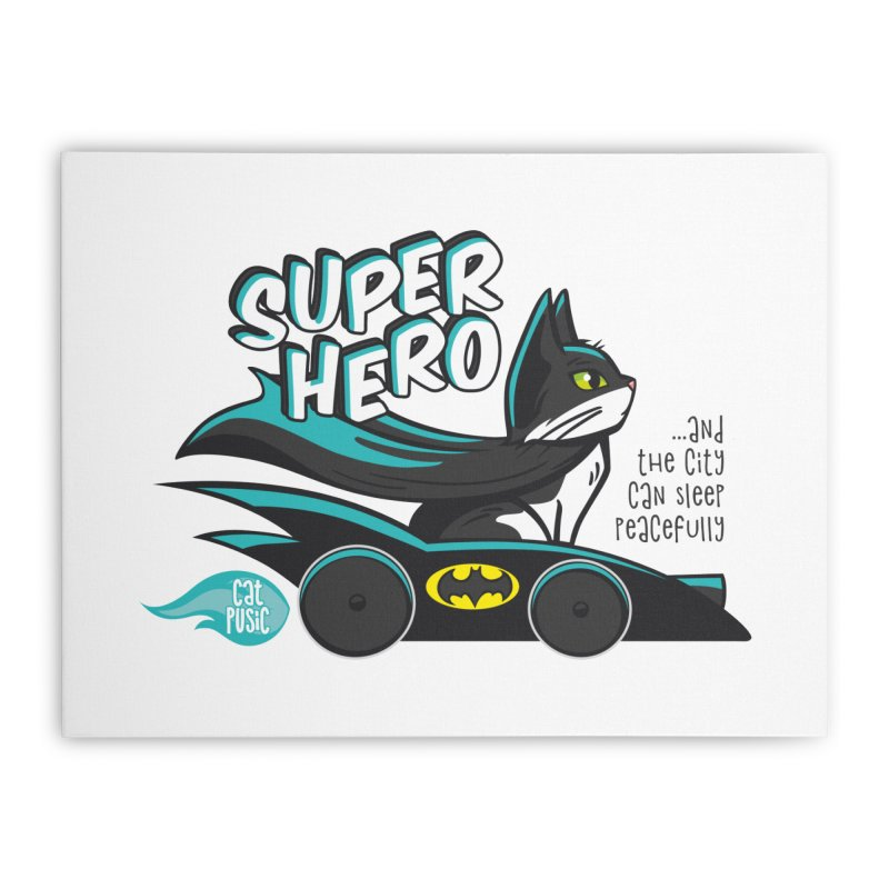 Super Hero Home Stretched Canvas by SHOP CatPusic