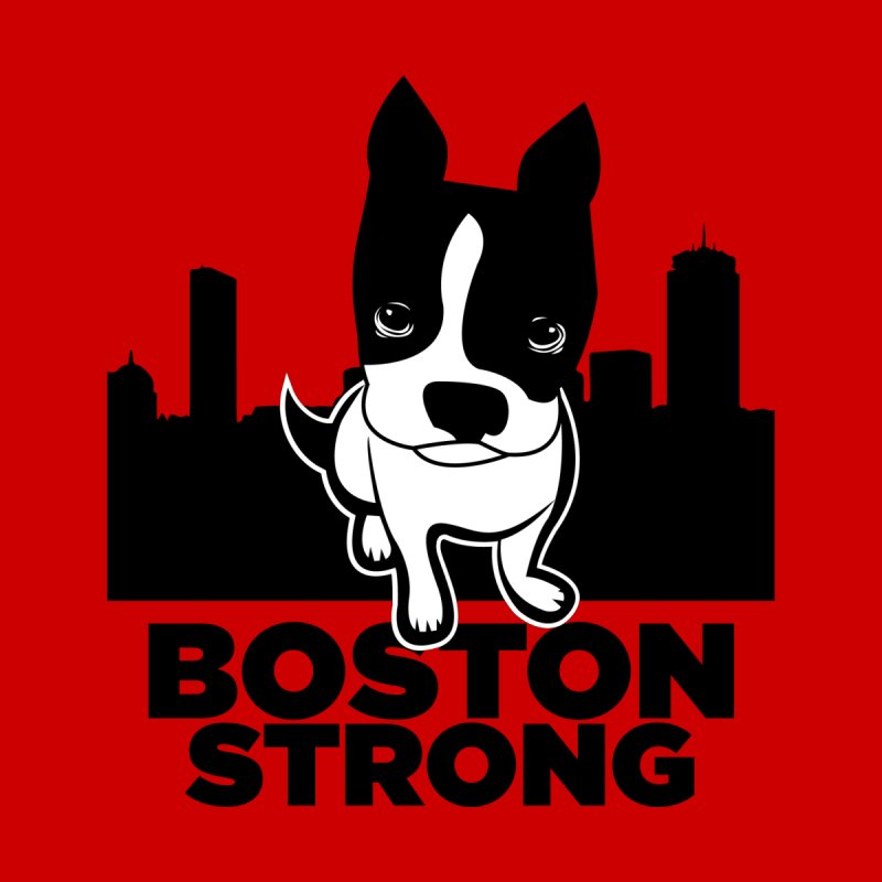BOSTON (Terrier) STRONG Men's T-shirt by CBHstudio's Artist Shop