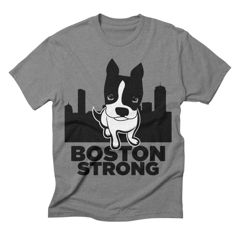 BOSTON (Terrier) STRONG Men's Triblend T-shirt by CBHstudio's Artist Shop