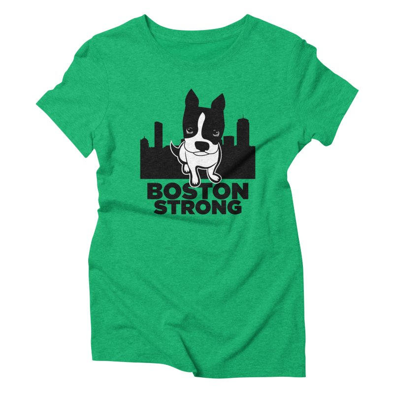 BOSTON (Terrier) STRONG   by CBHstudio's Artist Shop